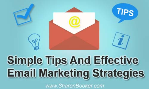 Simple Tips And Effective Email marketing